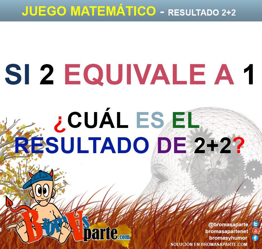 juegos matemáticos - Resultado 2 más 2